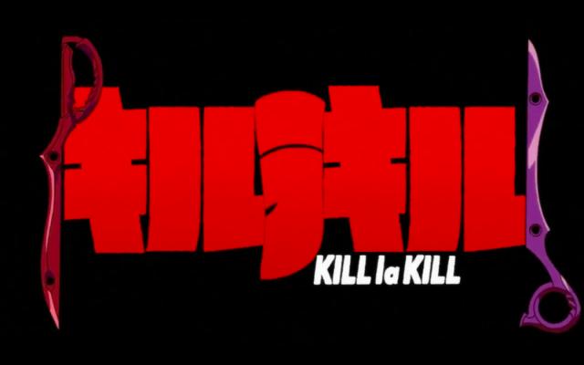 [Anime] Kill la Kill